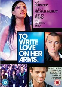 To Write Love On Her Arms (DVD): Kat Dennings, Juliana Harkavy, Mark Saul, Rupert Friend, Drayton Ball, Chad Michael Murray