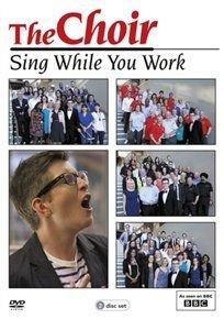 The Choir: Sing While You Work (DVD): Gareth Malone