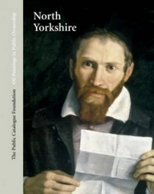 Oil Paintings in Public Ownership in North Yorkshire (English, Spanish, Hardcover): Public Catalogue Foundation