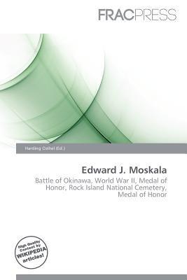 Edward J. Moskala (Paperback): Harding Ozihel