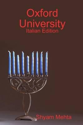 Oxford University: Italian Edition (Italian, Paperback): Shyam Mehta