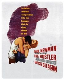 The Hustler (Blu-ray disc): Paul Newman, Jackie Gleason, George C Scott, Piper Laurie, Myron McCormick, Michael Constantine,...