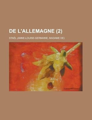 de L'Allemagne (2) (English, French, Paperback): Stal, Stael