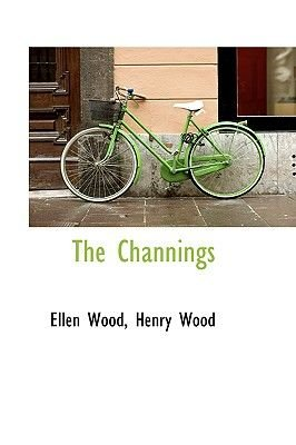 The Channings (Paperback): Henry Wood