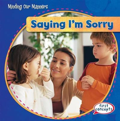 Saying I'm Sorry (Hardcover): Kathleen Connors