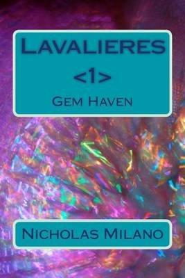 Lavalieres - Gem Haven (Paperback): Nicholas Milano