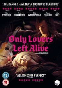Only Lovers Left Alive (DVD): Tom Hiddleston, Tilda Swinton, Mia Wasikowska, John Hurt, Anton Yelchin, Jeffrey Wright, Slimane...