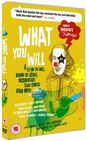 What You Will (DVD): Alex Avery, Oliver Dimsdale, Sandy Foster, Poppy Miller, Victoria Moseley, Ferdy Roberts, Gemma Saunders,...