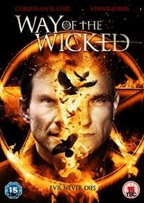 Way of the Wicked (DVD): Emily Tennant, Matthew Robert Kelly, Jake Croker, Brittney Wilson, Christian Slater, Aren Buchholz,...