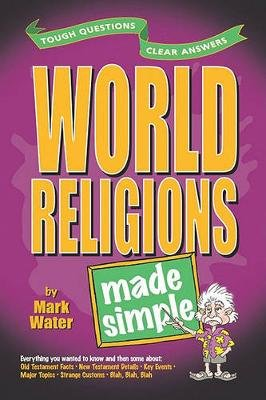 World Religions Made Simple (Paperback): Mark Water