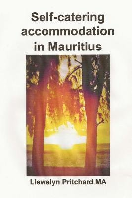 Self-Catering Accommodation in Mauritius (Portuguese, Paperback): Llewelyn Pritchard