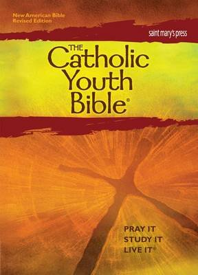 The Catholic Youth Bible, Third Edition, Nabre - New American Bible Revised Edition (Hardcover, 3rd Revised ed.): Saint...