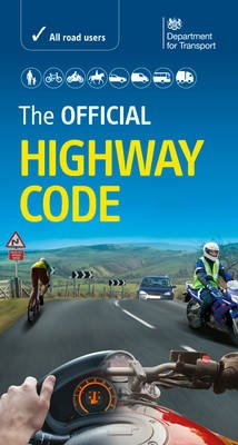 The Official Highway Code (Paperback, 2015 ed): Driver and Vehicle Standards Agency (DVSA), Great Britain Department For...
