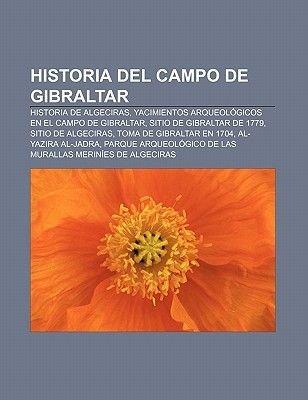 Historia Del Campo De Gibraltar Historia De Algeciras Yacimientos