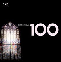 Various Artists - 100 Best Hymns (CD): Various Composers, Various Artists, York Minster Choir, Choir Of King's College,...