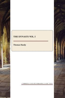 Dynasts Vol I (Paperback): Thomas Hardy