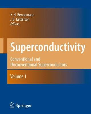 Superconductivity - Volume 1: Conventional and Unconventional Superconductors Volume 2: Novel Superconductors (Hardcover, 2008...