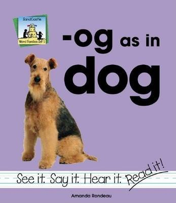 Og as in Dog (Electronic book text): Amanda Rondeau