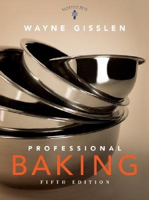 Professional Baking - WITH Professional Baking Method Cards (Hardcover, 5th Revised edition): Wayne Gisslen