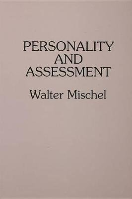 Personality and Assessment (Electronic book text): Walter Mischel