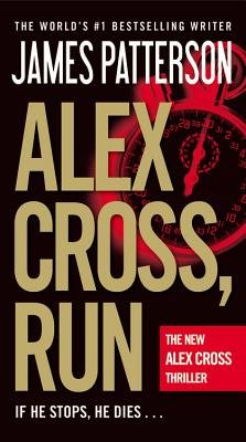 Alex Cross, Run (Electronic book text): James Patterson
