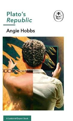 Plato's Republic - A Ladybird Expert Book (Hardcover): Angie Hobbs