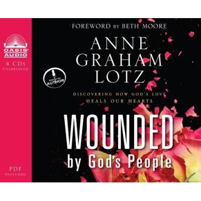 Wounded by God's People (Library Edition) - Discovering How God's Love Heals Our Hearts (Standard format, CD, Library...