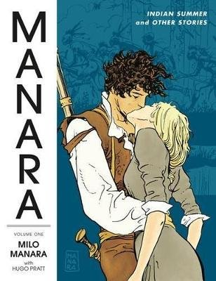 Manara Library Volume 1: Indian Summer And Other Stories (Paperback): Milo Manara