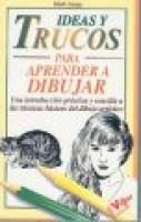 Ideas y Trucos Para Aprender a Dibujar (English, Spanish, Paperback): Mark Linley