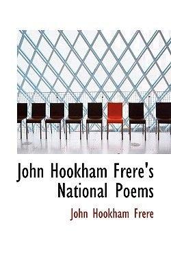 John Hookham Frere's National Poems (Paperback): John Hookham Frere
