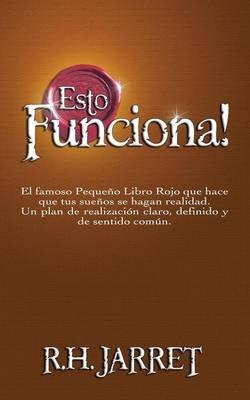 Esto Funciona! (Spanish, Paperback): R.H. Jarrett