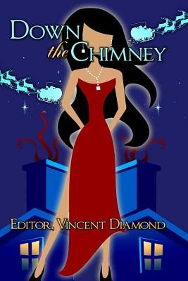 Down the Chimney (Electronic book text): Vincent Diamond