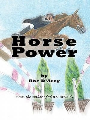 Horse Power (Electronic book text): Rae D'Arcy