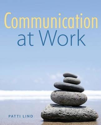 Communication at Work (Paperback, New): Patti Lind