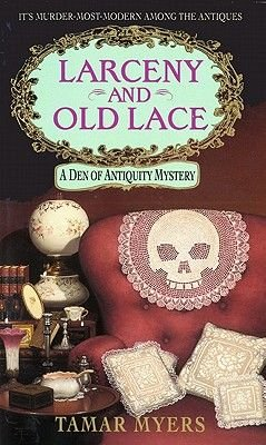 Larceny and Old Lace (Electronic book text): Tamar Myers
