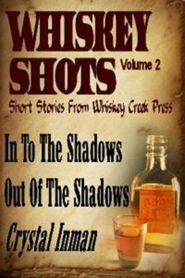 Whiskey Shots (Electronic book text): Crystal Inman