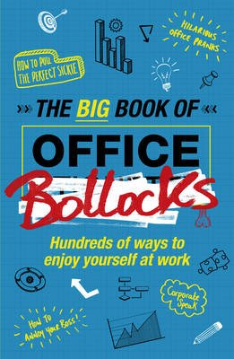 The Big Book of Office Bollocks (Hardcover): Malcolm Croft