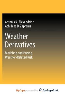 Weather Derivatives (Paperback):