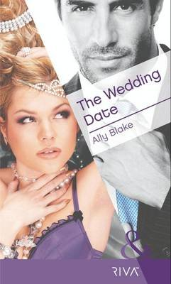 The Wedding Date (Electronic book text, ePub First edition): Ally Blake