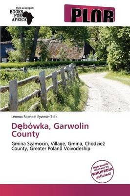 D B Wka, Garwolin County (Paperback): Lennox Raphael Eyvindr