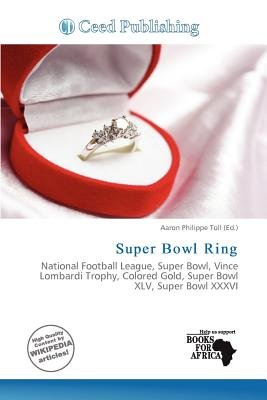 Super Bowl Ring (Paperback): Aaron Philippe Toll