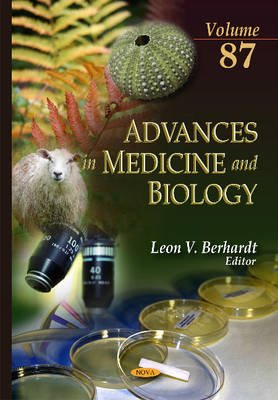 Advances in Medicine & Biology - Volume 87 (Hardcover): Leon V Berhardt