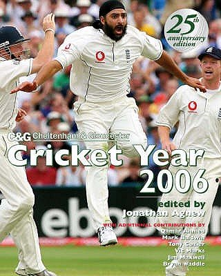Cheltenham and Gloucester Cricket Year 2005 (Hardcover, 25th Revised edition): Jonathan Agnew