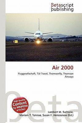 Air 2000 (English, German, Paperback): Lambert M. Surhone, Miriam T. Timpledon, Susan F. Marseken