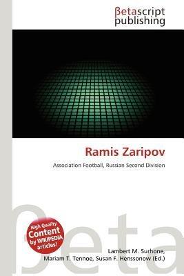 Ramis Zaripov (Paperback): Lambert M. Surhone, Mariam T. Tennoe, Susan F. Henssonow
