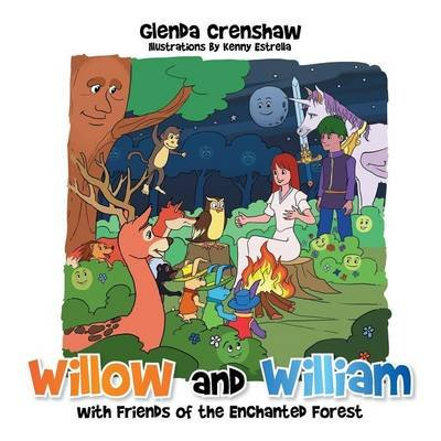 Willow and William with Friends of the Enchanted Forest (Paperback): Glenda Crenshaw