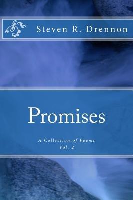 Promises (Paperback): Steven R. Drennon