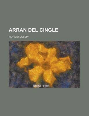 Arran del Cingle (Catalan, Paperback): Joseph Morato