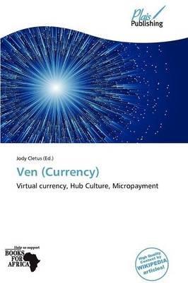 Ven (Currency) (Paperback): Jody Cletus, Cletus Jody