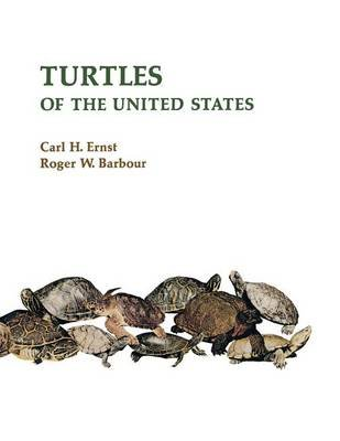 Turtles of the United States (Paperback): Carl H. Ernst, Roger W. Barbour